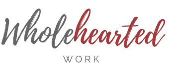Wholehearted Work - career and life coaching